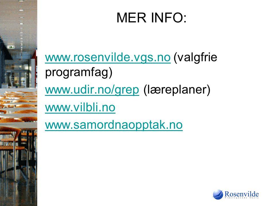 MER INFO: www.rosenvilde.vgs.no (valgfrie programfag)