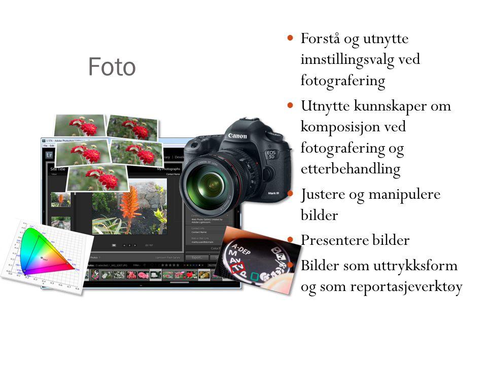 Foto Forstå og utnytte innstillingsvalg ved fotografering