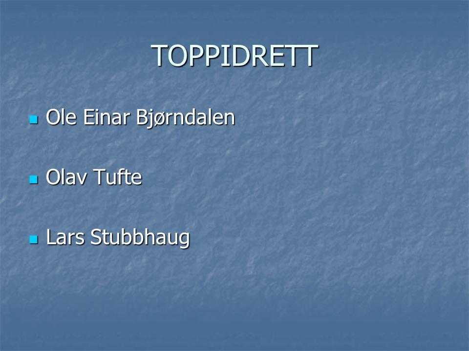TOPPIDRETT Ole Einar Bjørndalen Olav Tufte Lars Stubbhaug