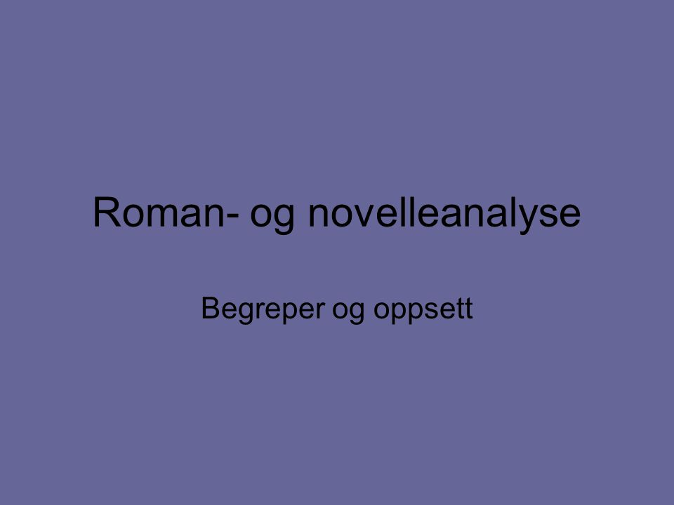 Roman- og novelleanalyse