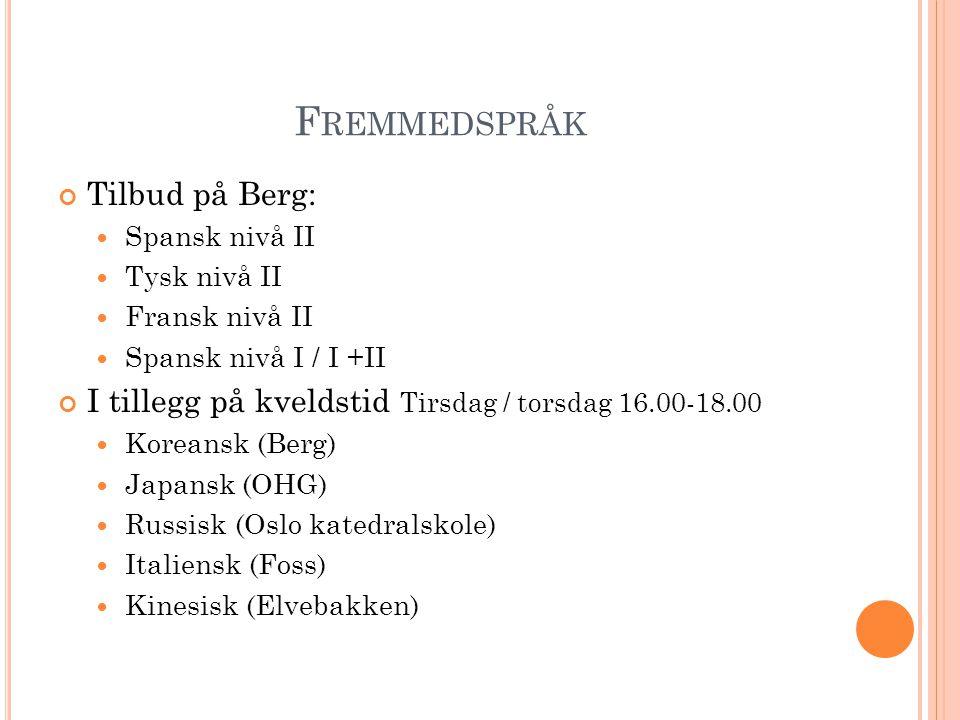 Fremmedspråk Tilbud på Berg: