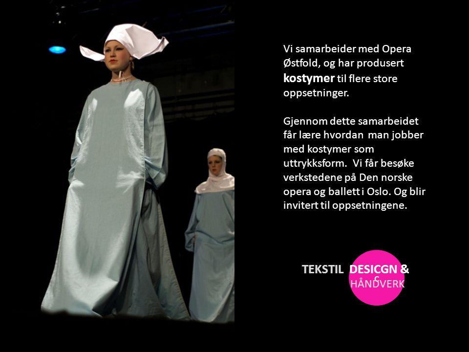 Vi samarbeider med Opera Østfold, og har produsert kostymer til flere store oppsetninger.
