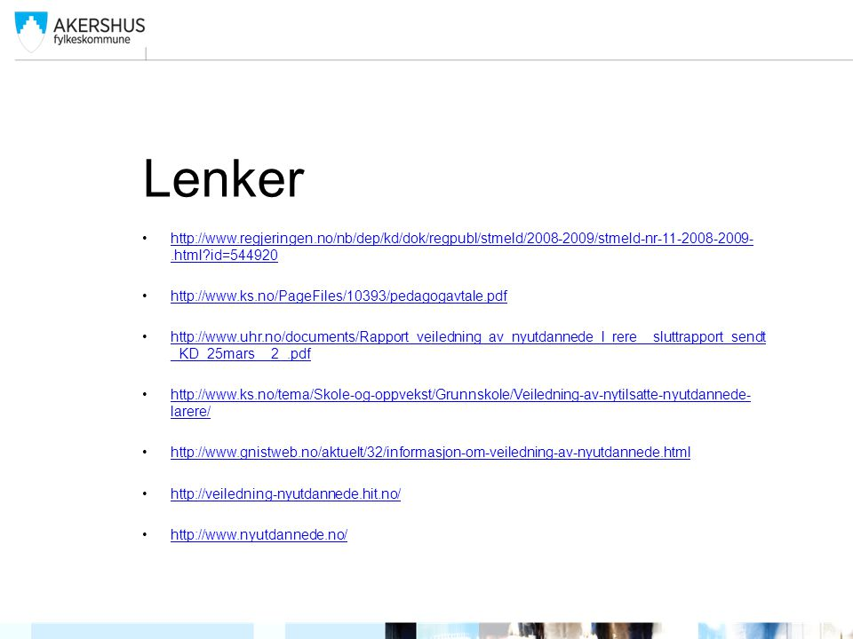Lenker http://www.regjeringen.no/nb/dep/kd/dok/regpubl/stmeld/2008-2009/stmeld-nr-11-2008-2009-.html id=544920.