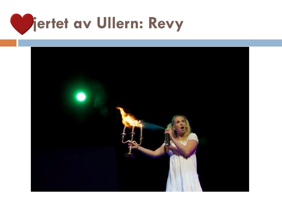 Hjertet av Ullern: Revy
