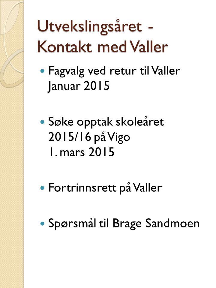 Utvekslingsåret -Kontakt med Valler