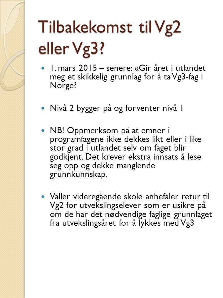 Tilbakekomst til Vg2 eller Vg3