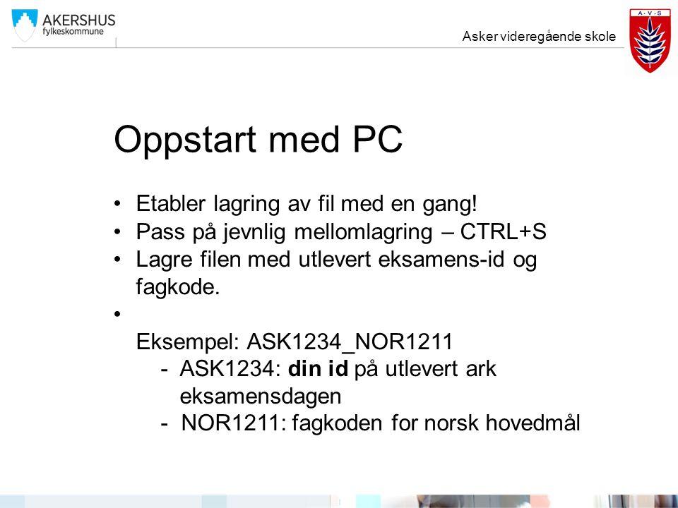 Oppstart med PC Etabler lagring av fil med en gang!