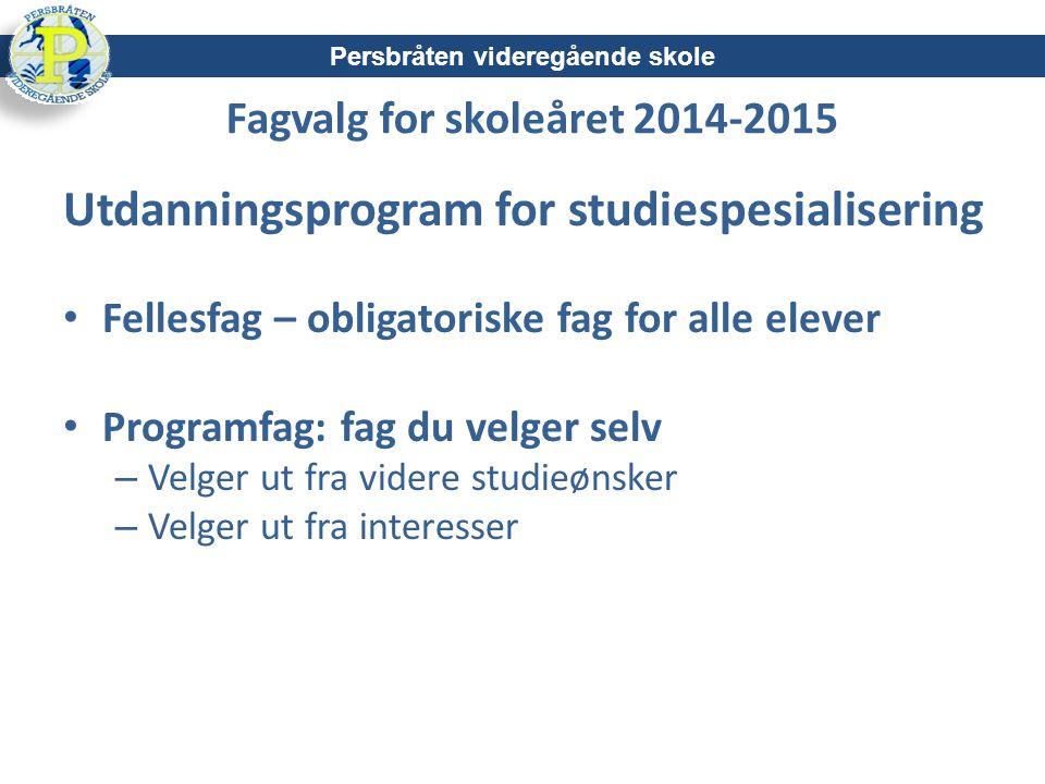 Fagvalg for skoleåret 2014-2015
