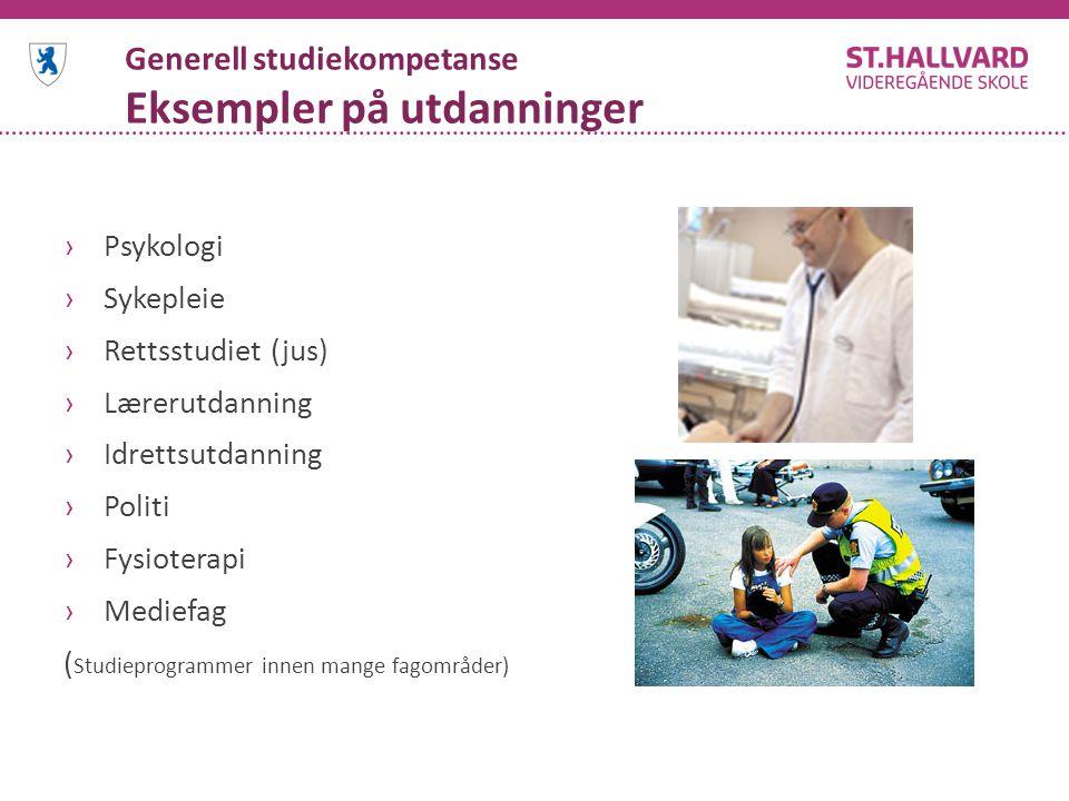Generell studiekompetanse Eksempler på utdanninger