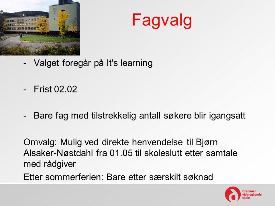 Fagvalg Valget foregår på It s learning Frist 02.02