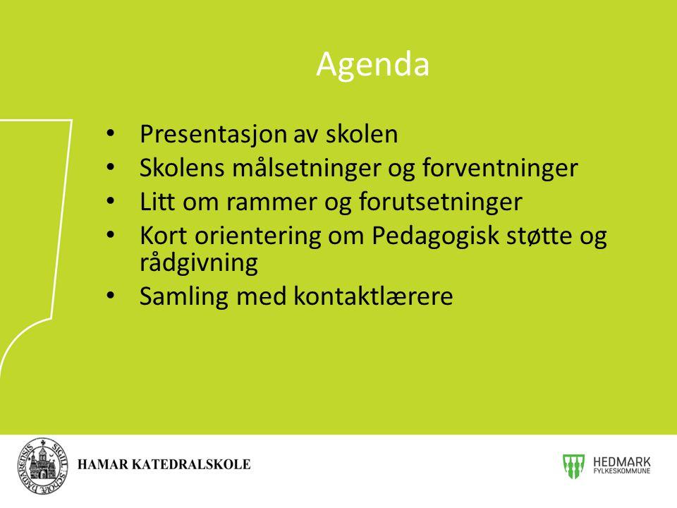 Agenda Presentasjon av skolen Skolens målsetninger og forventninger