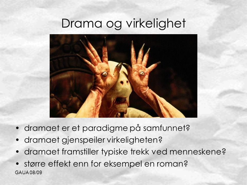 Drama og virkelighet dramaet er et paradigme på samfunnet