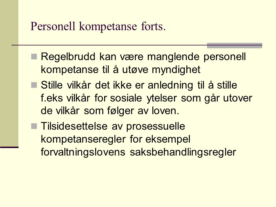 Personell kompetanse forts.