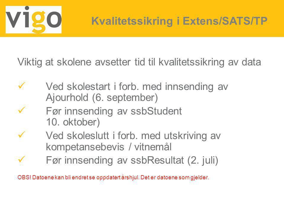 Kvalitetssikring i Extens/SATS/TP