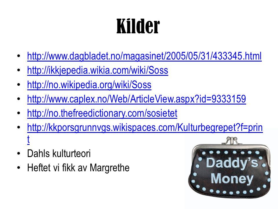 Kilder http://www.dagbladet.no/magasinet/2005/05/31/433345.html