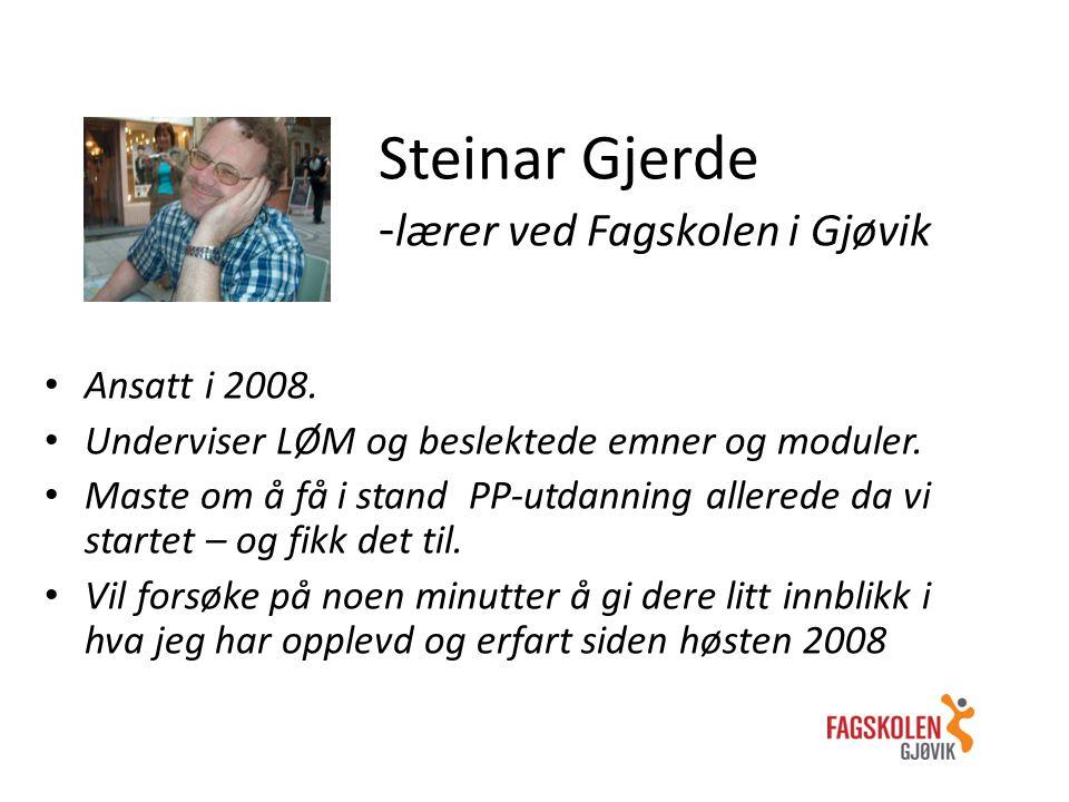 Steinar Gjerde -lærer ved Fagskolen i Gjøvik