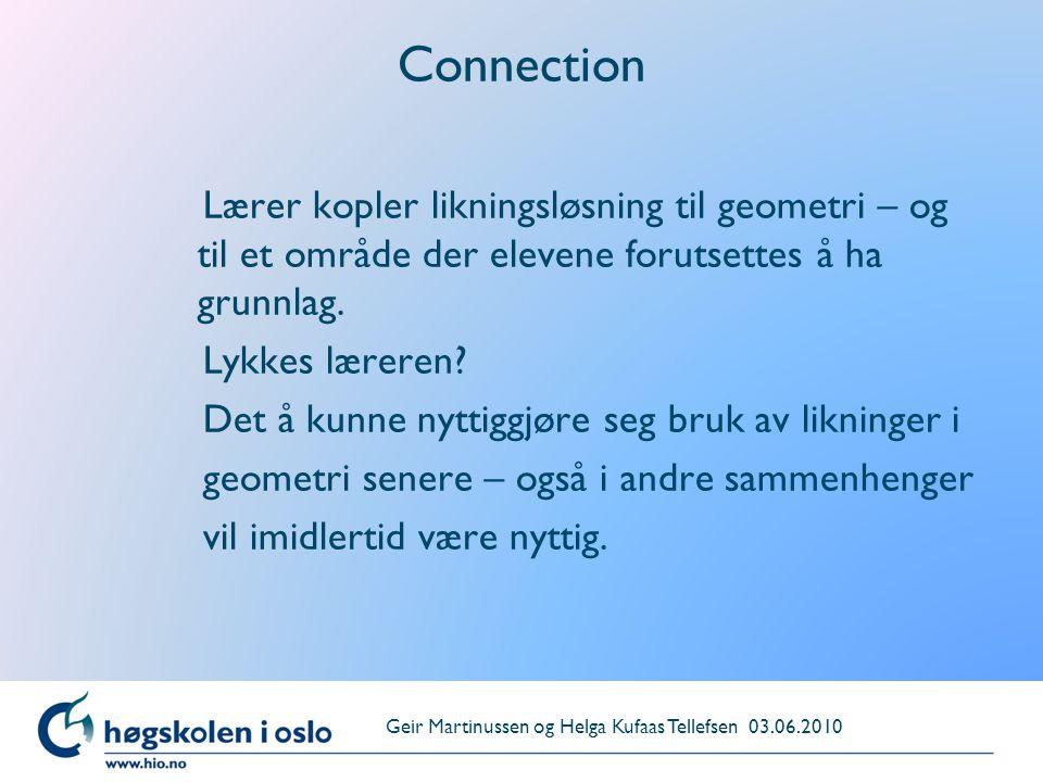 Connection Lærer kopler likningsløsning til geometri – og til et område der elevene forutsettes å ha grunnlag.