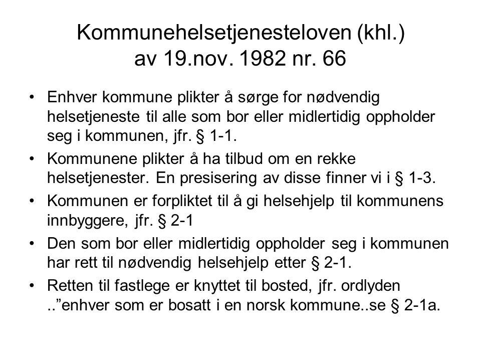 Kommunehelsetjenesteloven (khl.) av 19.nov. 1982 nr. 66