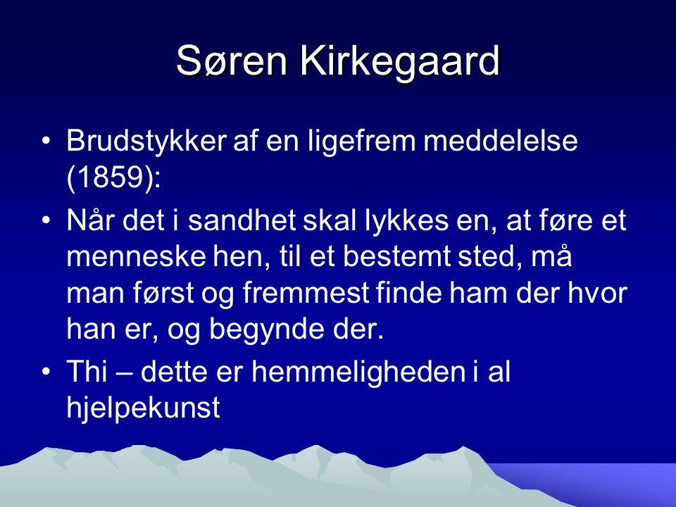 Søren Kirkegaard Brudstykker af en ligefrem meddelelse (1859):