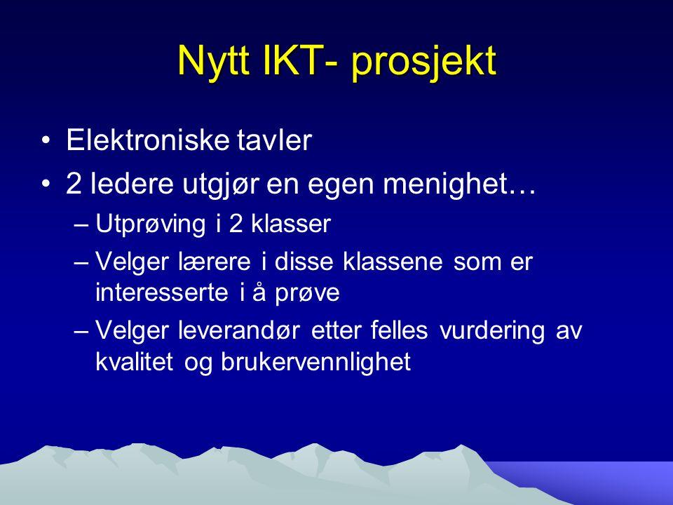 Nytt IKT- prosjekt Elektroniske tavler