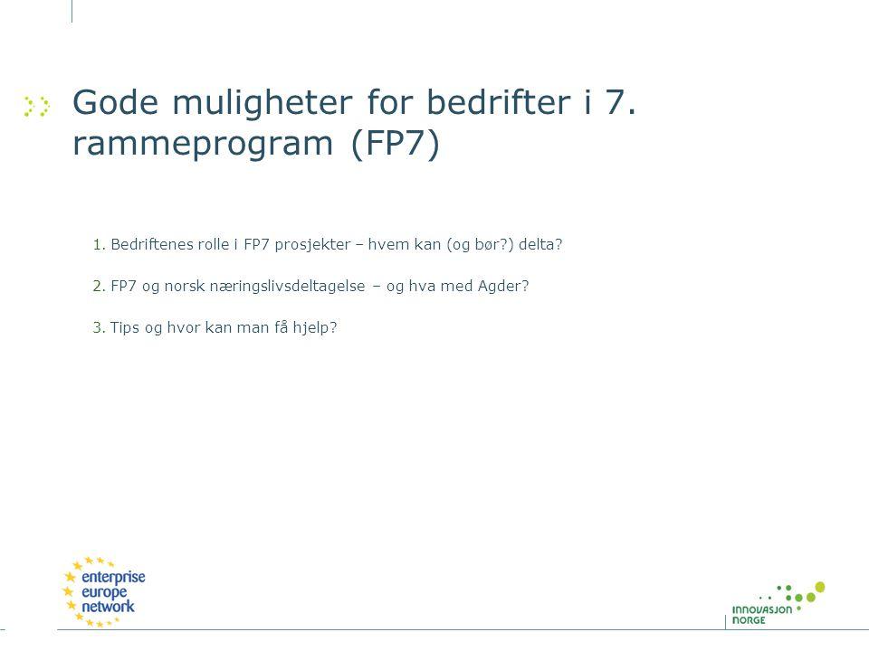 Gode muligheter for bedrifter i 7. rammeprogram (FP7)