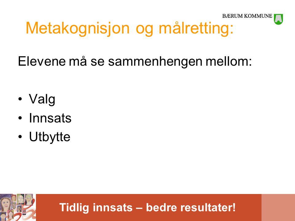 Metakognisjon og målretting: