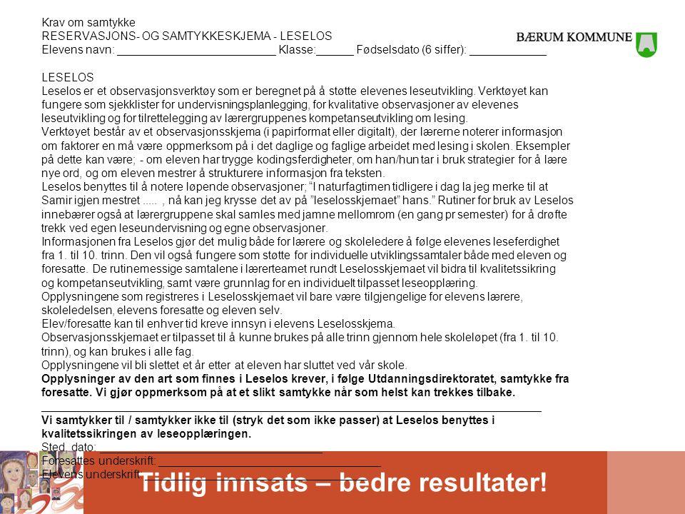 Krav om samtykke RESERVASJONS- OG SAMTYKKESKJEMA - LESELOS.
