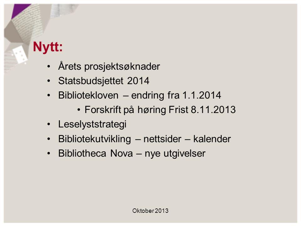 Nytt: Årets prosjektsøknader Statsbudsjettet 2014