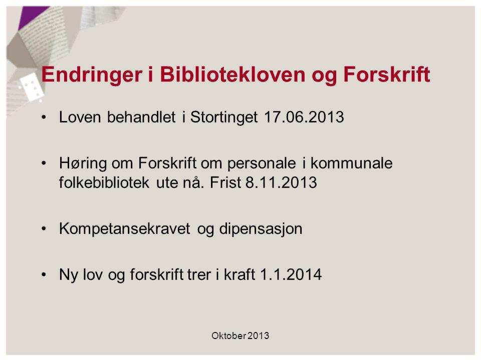 Endringer i Bibliotekloven og Forskrift