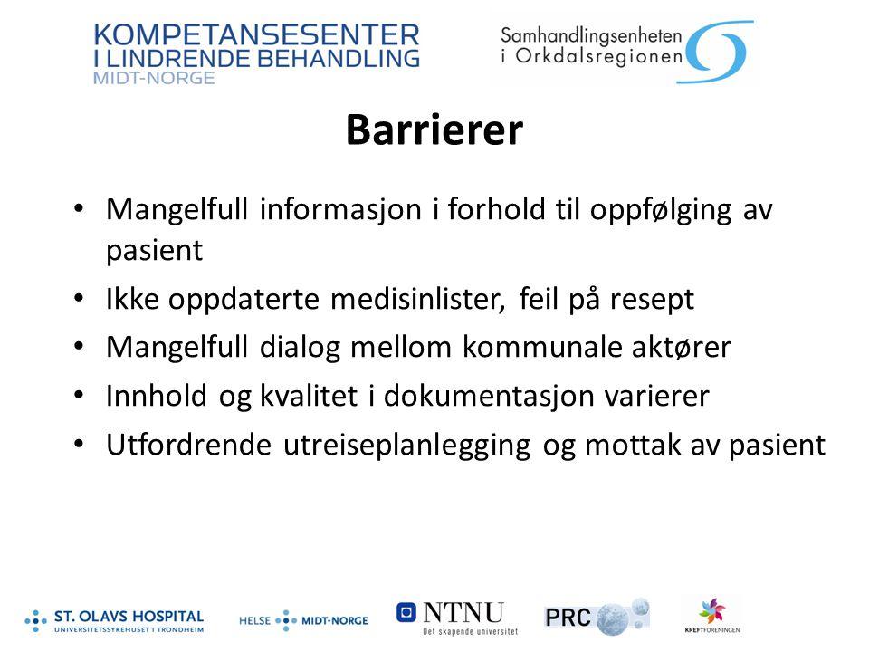 Barrierer Mangelfull informasjon i forhold til oppfølging av pasient