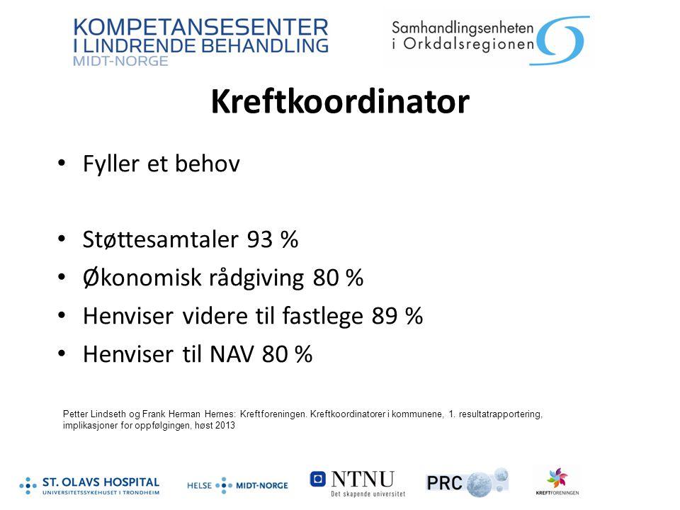 Kreftkoordinator Fyller et behov Støttesamtaler 93 %