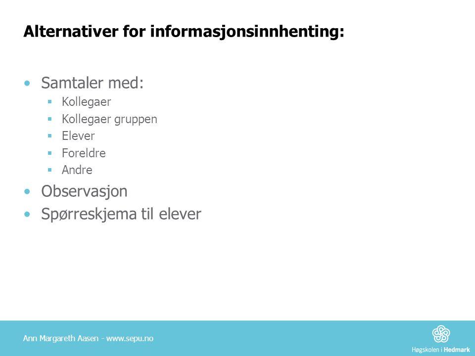 Alternativer for informasjonsinnhenting: