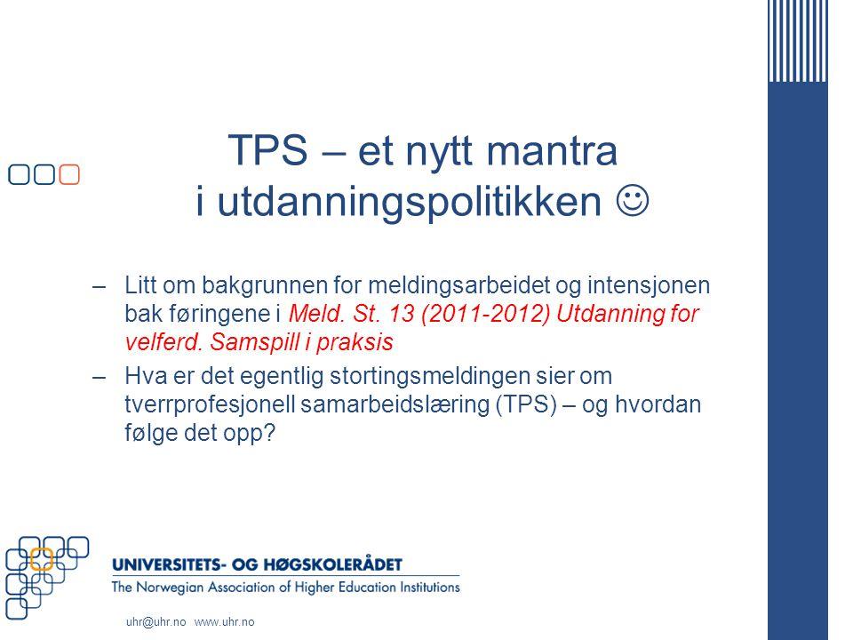 TPS – et nytt mantra i utdanningspolitikken 