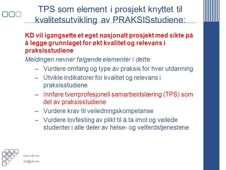 TPS som element i prosjekt knyttet til kvalitetsutvikling av PRAKSISstudiene: