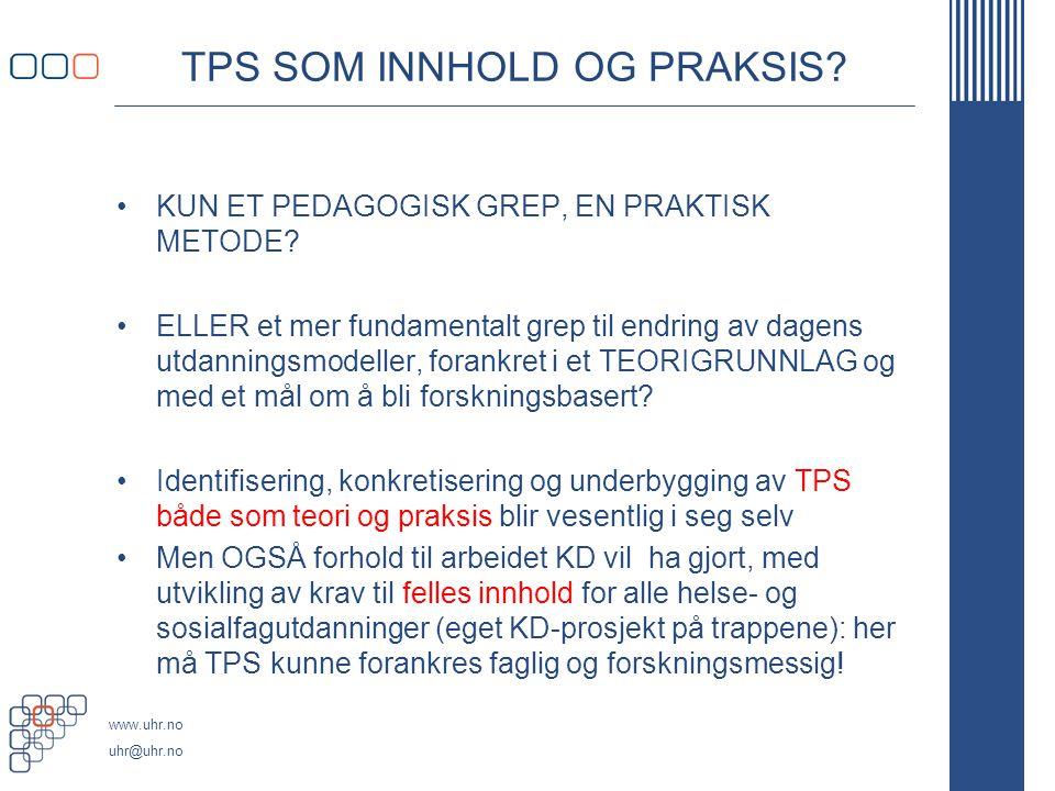 TPS SOM INNHOLD OG PRAKSIS