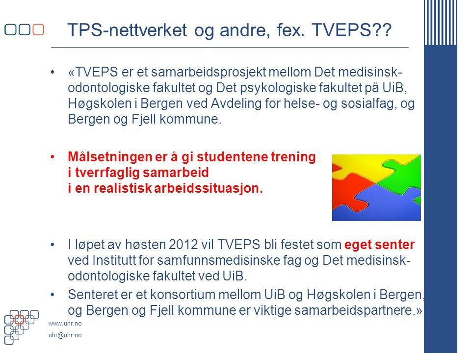 TPS-nettverket og andre, fex. TVEPS