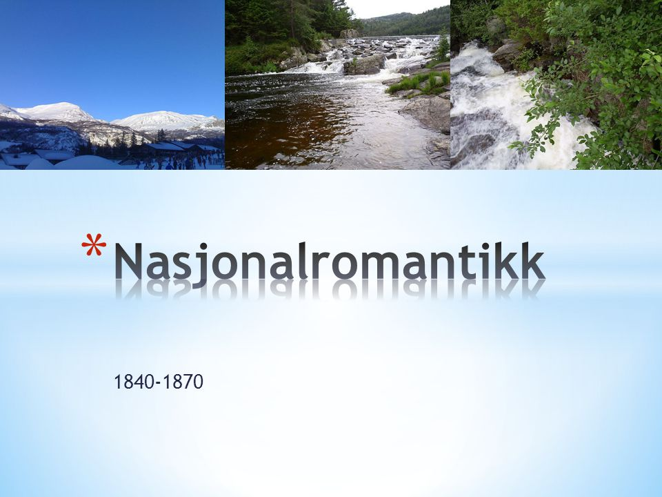 Nasjonalromantikk 1840-1870