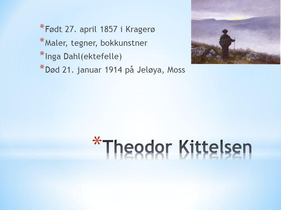 Theodor Kittelsen Født 27. april 1857 i Kragerø