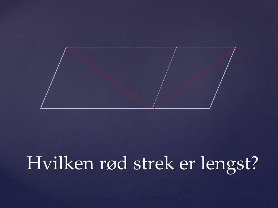 Hvilken rød strek er lengst