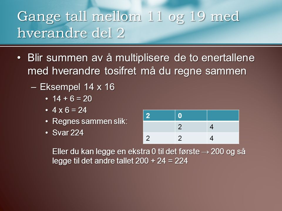 Gange tall mellom 11 og 19 med hverandre del 2