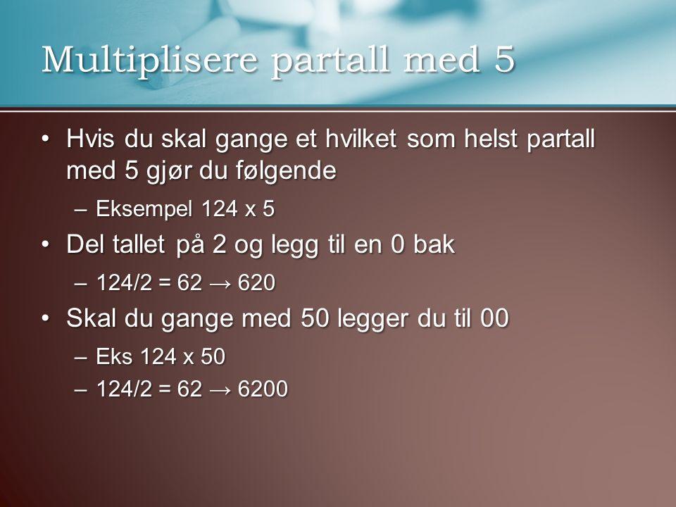 Multiplisere partall med 5