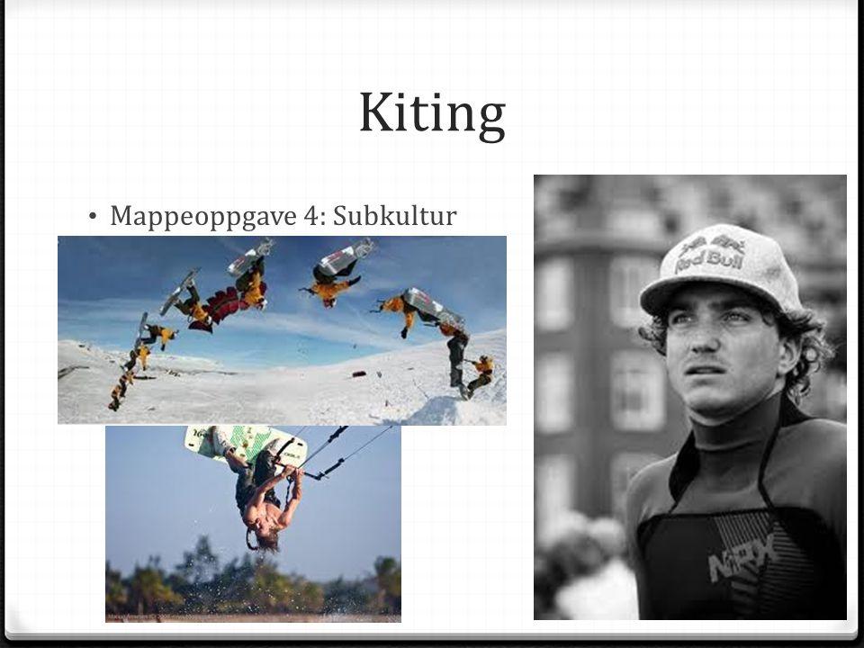 Kiting Mappeoppgave 4: Subkultur