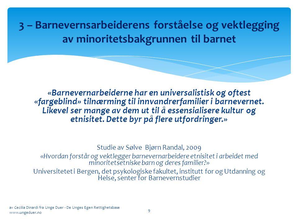 Studie av Sølve Bjørn Randal, 2009