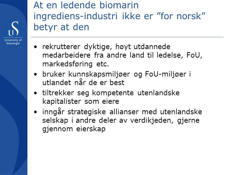 At en ledende biomarin ingrediens-industri ikke er for norsk betyr at den