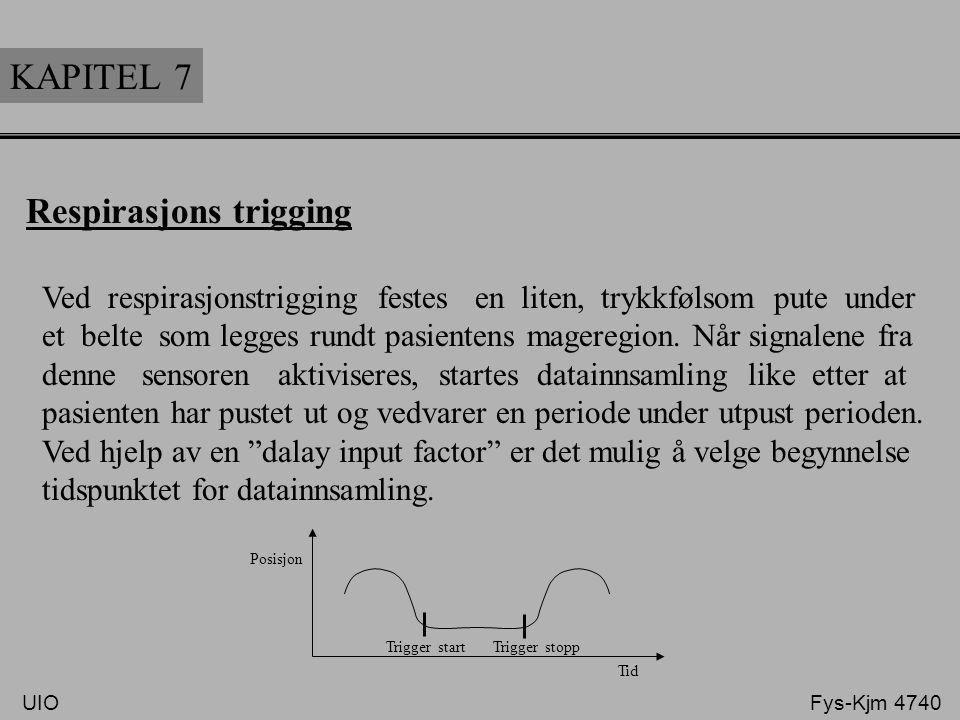 KAPITEL 7 Respirasjons trigging