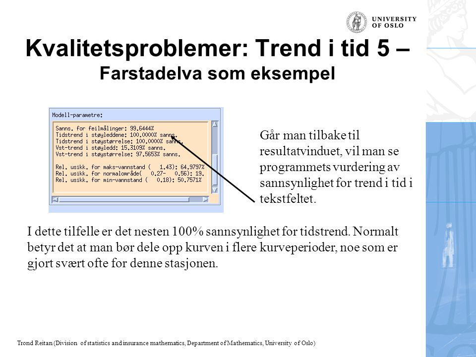 Kvalitetsproblemer: Trend i tid 5 – Farstadelva som eksempel
