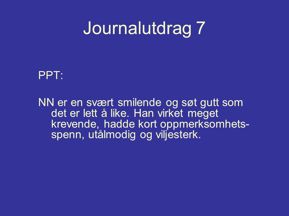 Journalutdrag 7 PPT: