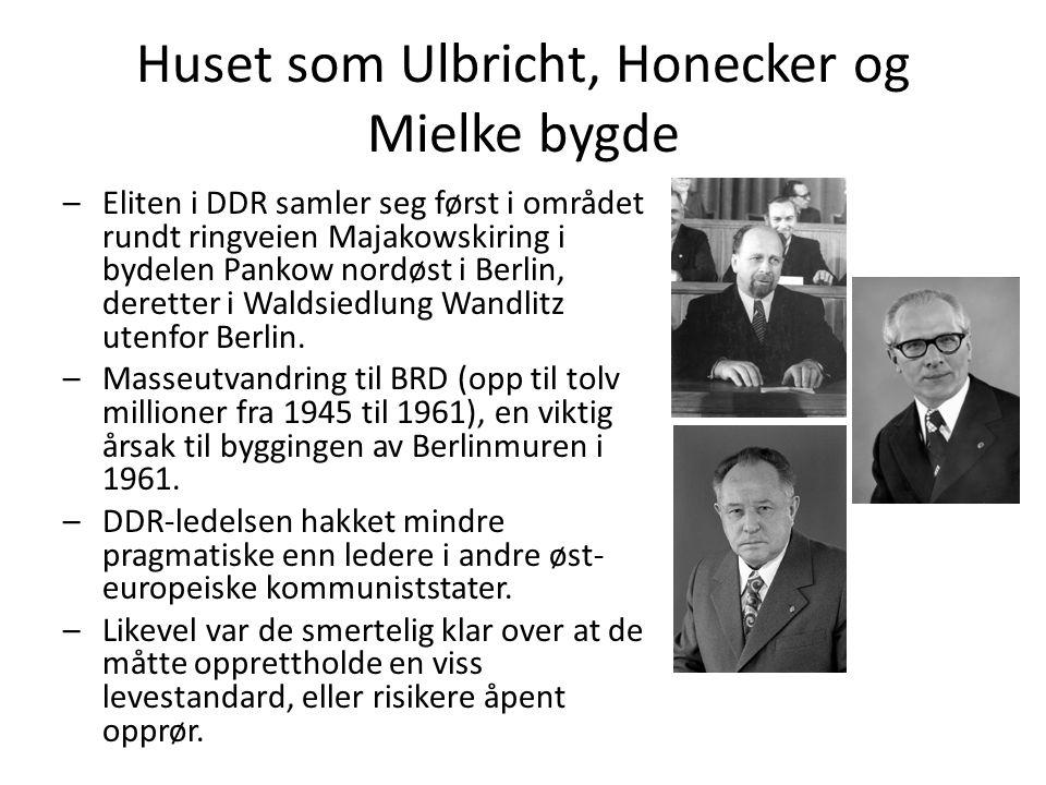 Huset som Ulbricht, Honecker og Mielke bygde