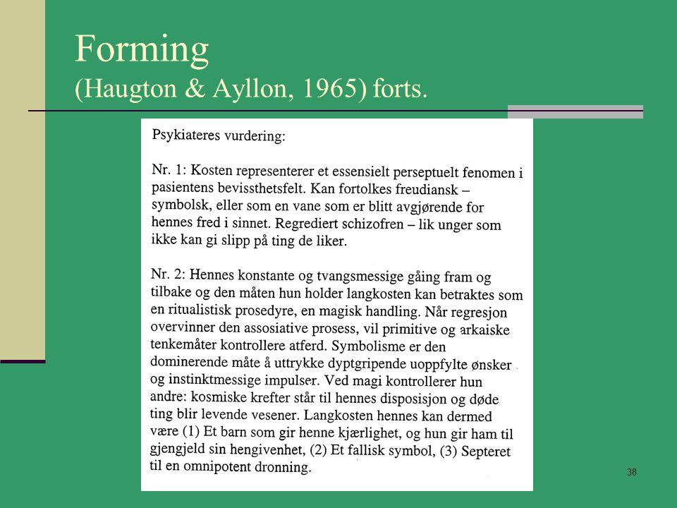 Forming (Haugton & Ayllon, 1965) forts.