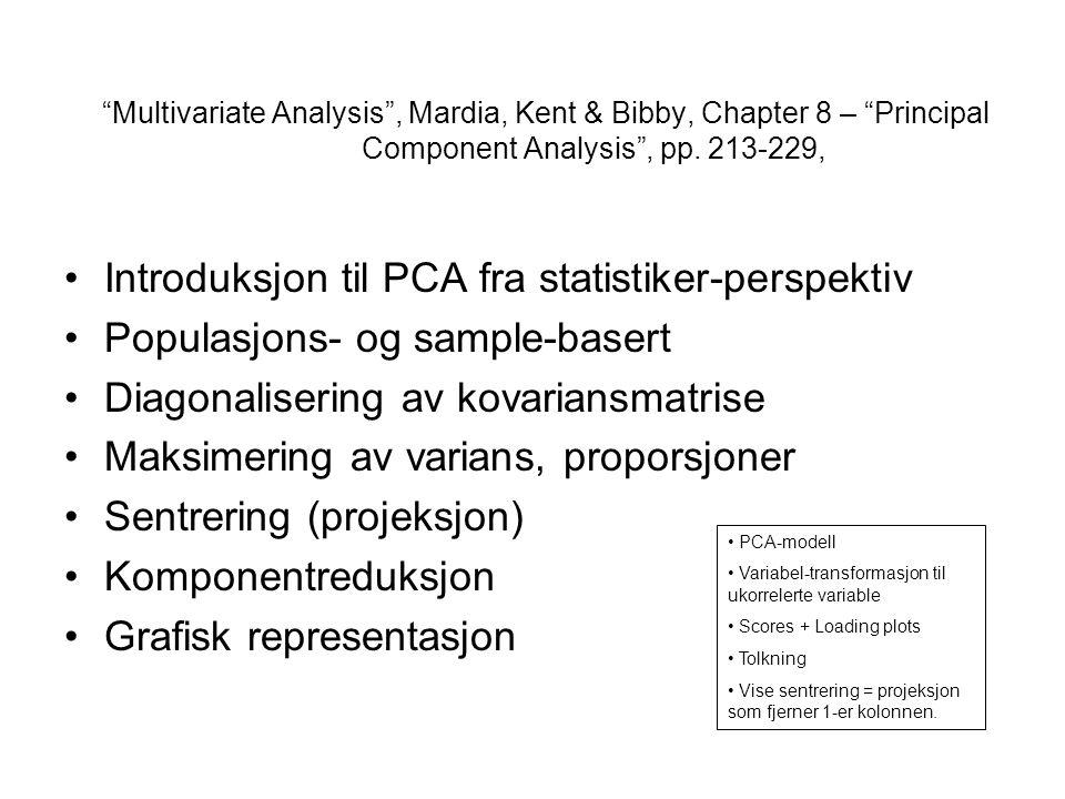 Introduksjon til PCA fra statistiker-perspektiv